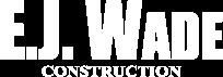 E.J. Wade Construction
